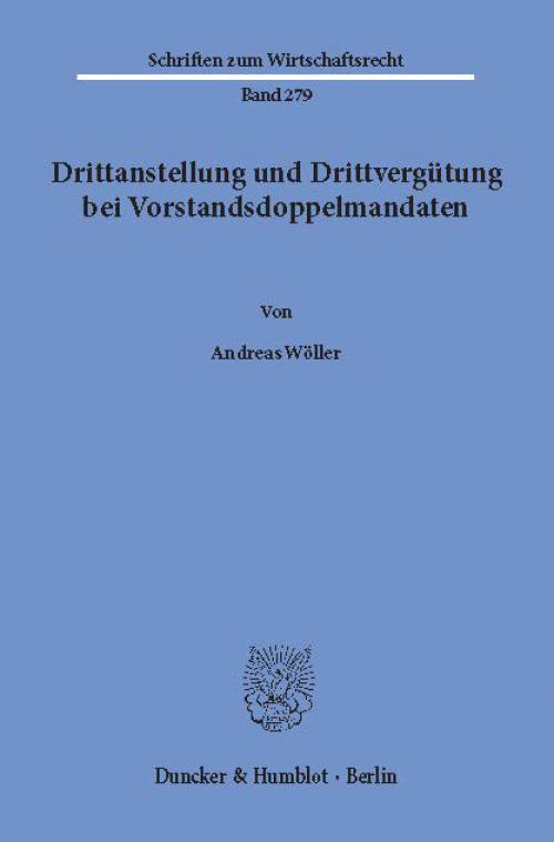 Drittanstellung und Drittvergütung bei Vorstandsdoppelmandaten. cover