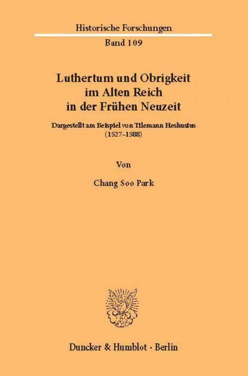 Luthertum und Obrigkeit im Alten Reich in der Frühen Neuzeit. cover