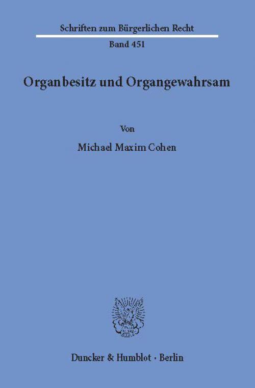 Organbesitz und Organgewahrsam. cover