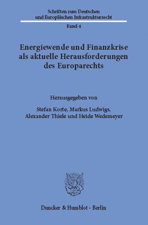 Energiewende und Finanzkrise als aktuelle Herausforderungen des Europarechts. cover