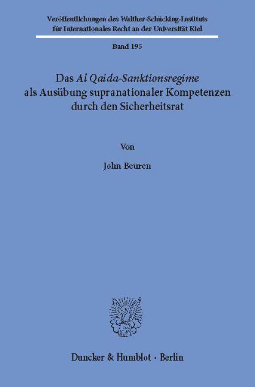 Das Al Qaida-Sanktionsregime als Ausübung supranationaler Kompetenzen durch den Sicherheitsrat. cover