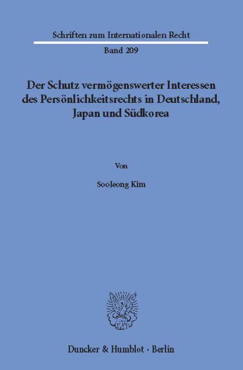 Der Schutz vermögenswerter Interessen des Persönlichkeitsrechts in Deutschland, Japan und Südkorea. cover