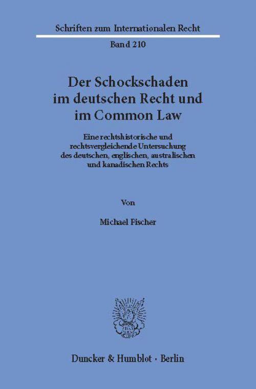 Der Schockschaden im deutschen Recht und im Common Law. cover