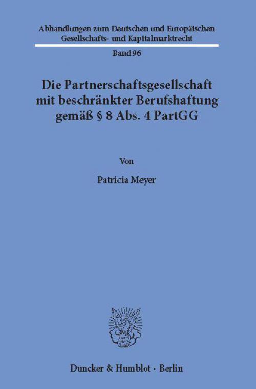 Die Partnerschaftsgesellschaft mit beschränkter Berufshaftung gemäß § 8 Abs. 4 PartGG. cover