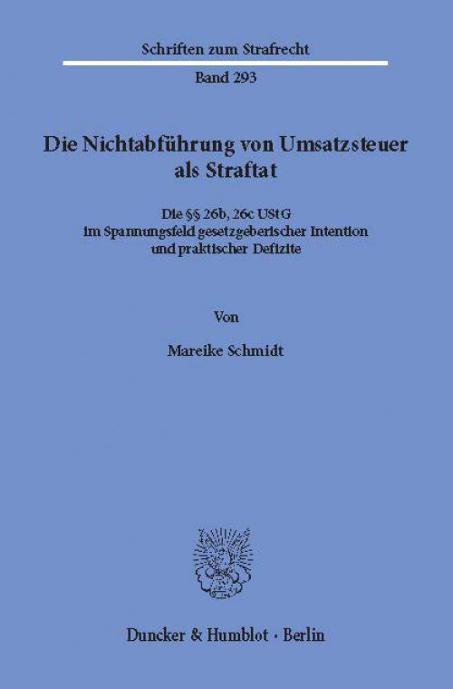 Die Nichtabführung von Umsatzsteuer als Straftat. cover