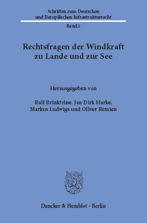 Rechtsfragen der Windkraft zu Lande und zur See. cover