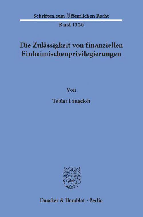 Die Zulässigkeit von finanziellen Einheimischenprivilegierungen. cover