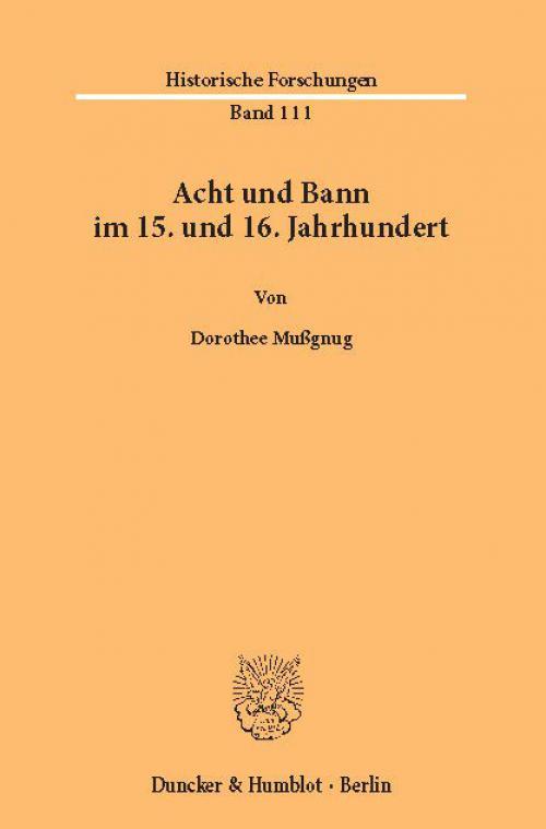 Acht und Bann im 15. und 16. Jahrhundert. cover
