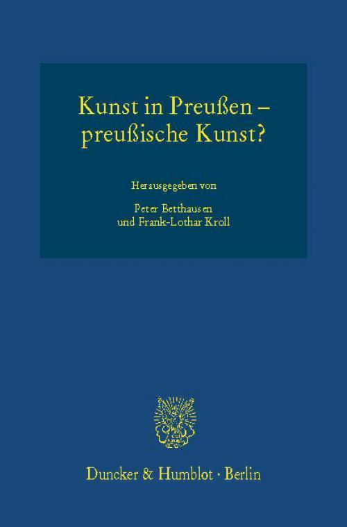 Kunst in Preußen – preußische Kunst? cover