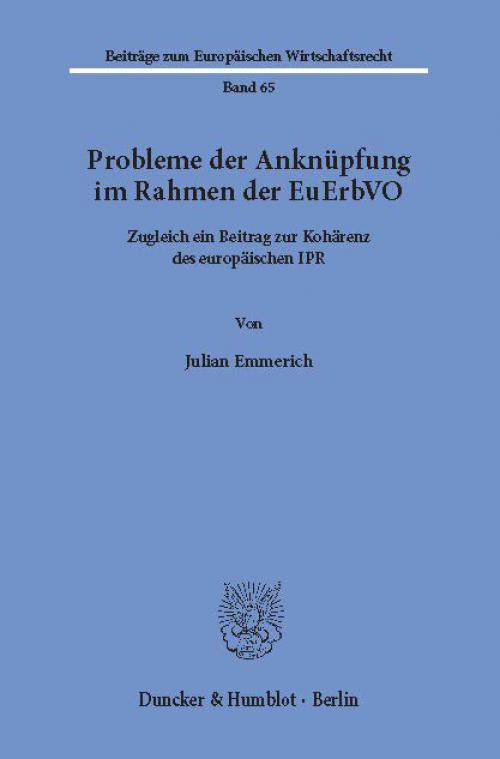 Probleme der Anknüpfung im Rahmen der EuErbVO. cover