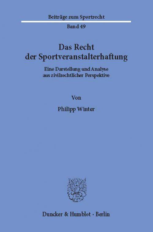 Das Recht der Sportveranstalterhaftung. cover