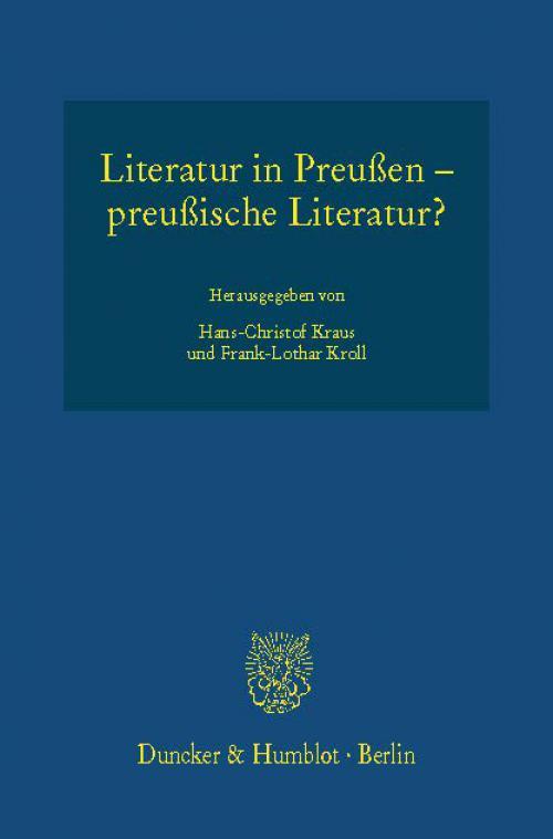 Literatur in Preußen – preußische Literatur? cover