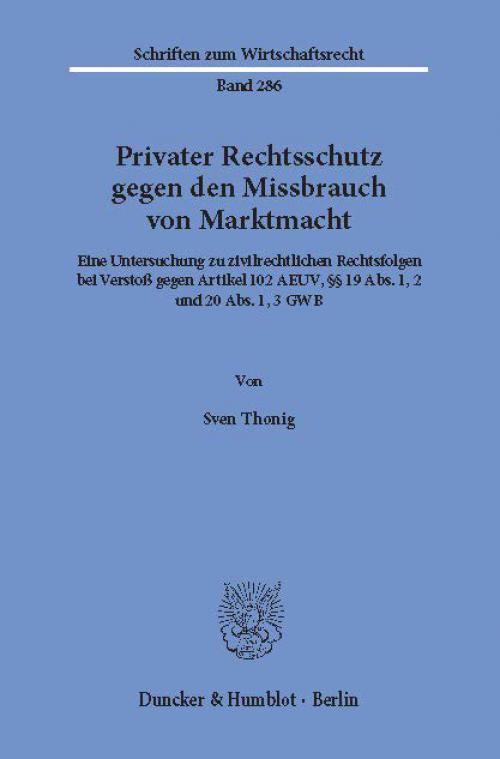 Privater Rechtsschutz gegen den Missbrauch von Marktmacht. cover