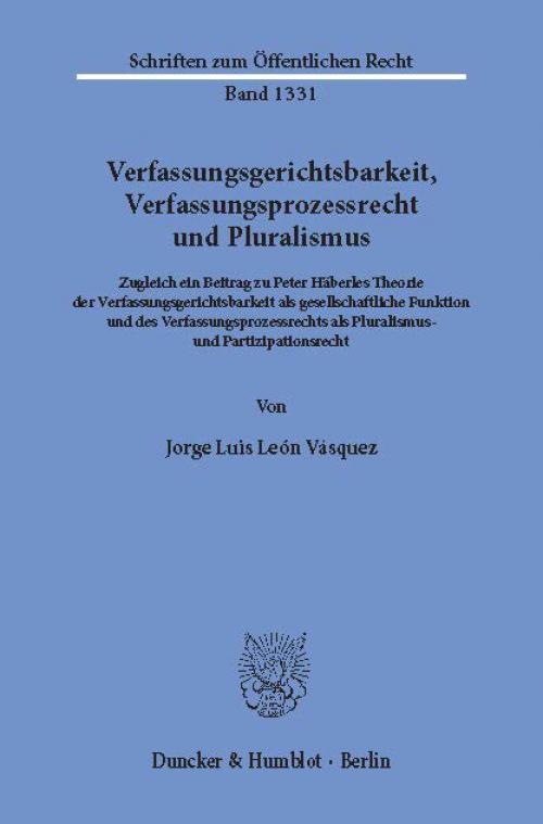Verfassungsgerichtsbarkeit, Verfassungsprozessrecht und Pluralismus. cover