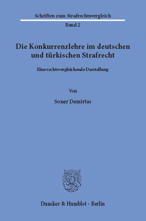 Die Konkurrenzlehre im deutschen und türkischen Strafrecht. cover