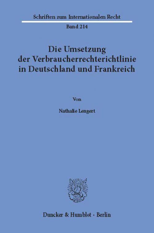 Die Umsetzung der Verbraucherrechterichtlinie in Deutschland und Frankreich. cover