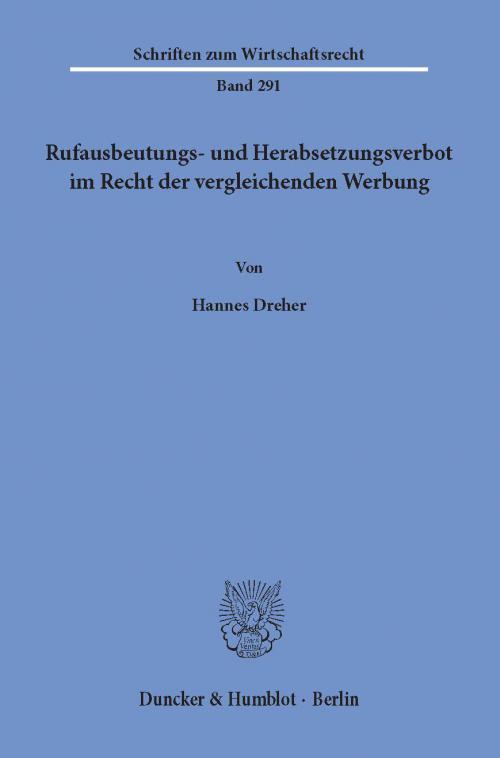 Rufausbeutungs- und Herabsetzungsverbot im Recht der vergleichenden Werbung. cover