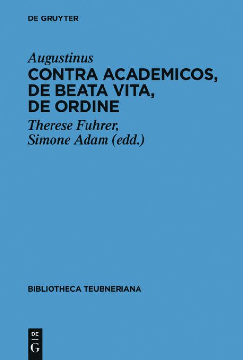 Contra Academicos, De beata vita, De ordine cover