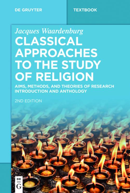 Classical Approaches to the Study of Religion cover