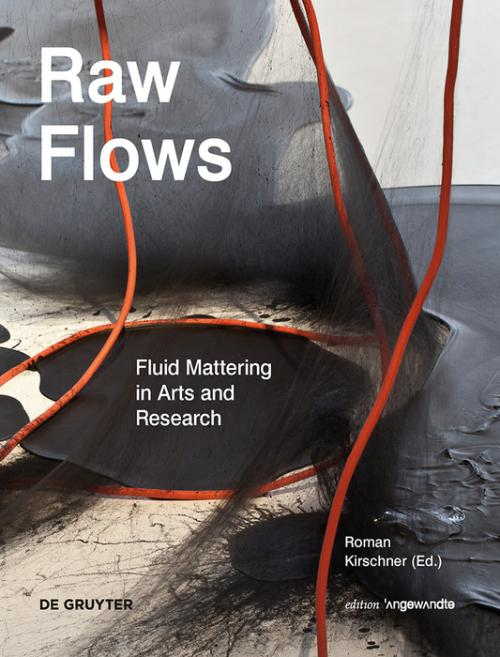 Raw Flows. Fluid Mattering in Arts and Research cover