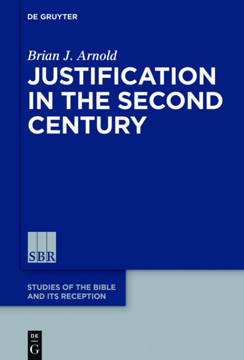 Justification in the Second Century cover