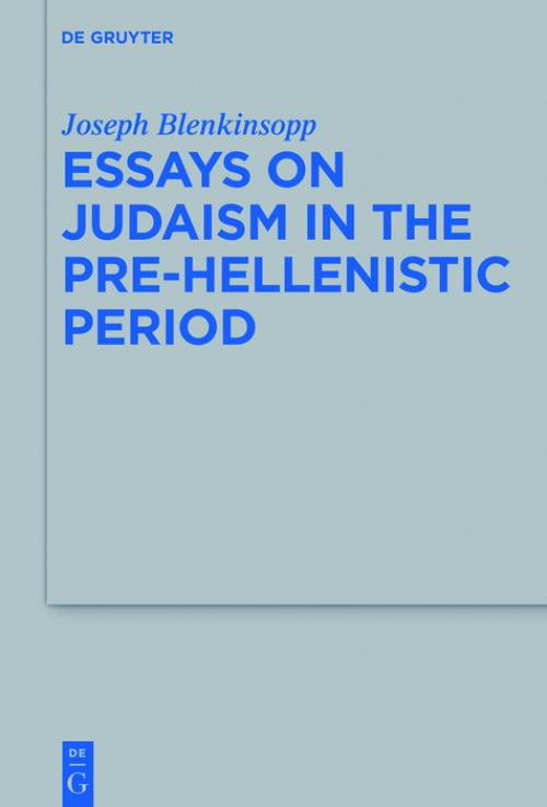 Essays on Judaism in the Pre-Hellenistic Period cover