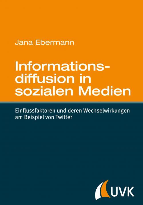 Informationsdiffusion in sozialen Medien cover