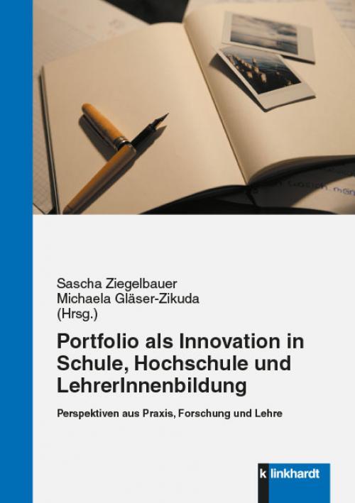Das Portfolio als Innovation in Schule, Hochschule und LehrerInnenbildung cover