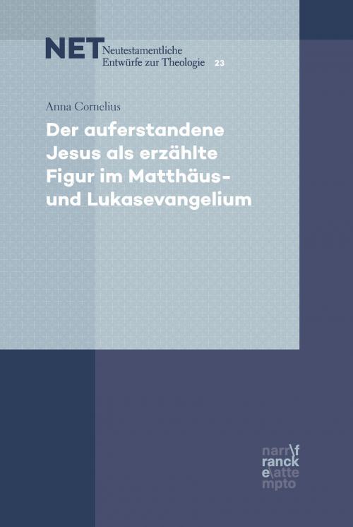 Der auferstandene Jesus als erzählte Figur im Matthäus- und Lukasevangelium cover