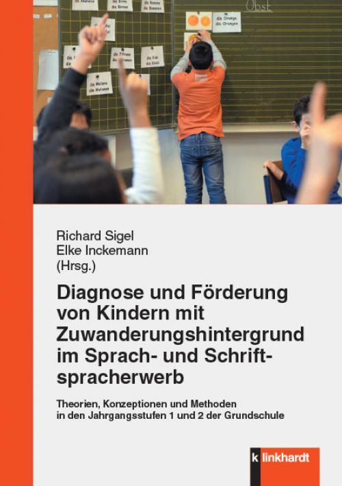 Diagnose und Förderung von Kindern mit Zuwanderungshintergrund im Sprach- und Schriftspracherwerb cover