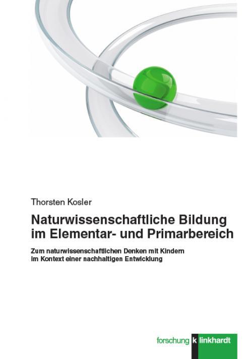 Naturwissenschaftliche Bildung im Elementar- und Primarbereich cover