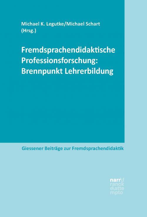 Fremdsprachendidaktische Professionsforschung: Brennpunkt Lehrerbildung cover