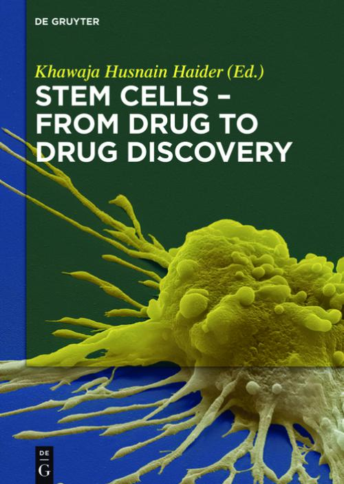 Stem Cells - From Drug to Drug Discovery cover