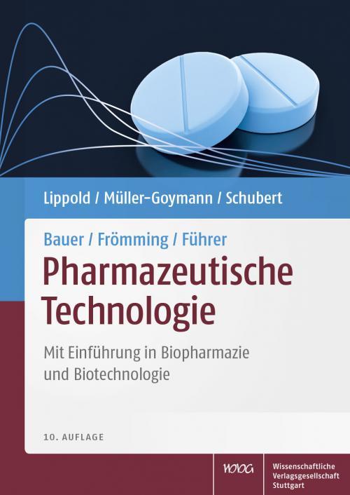 Bauer/Frömming/Führer Pharmazeutische Technologie cover