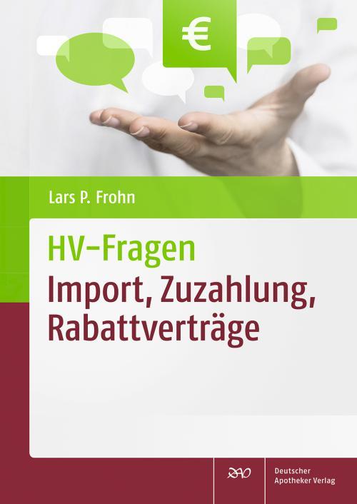 HV-Fragen: Import, Zuzahlung, Rabattverträge cover