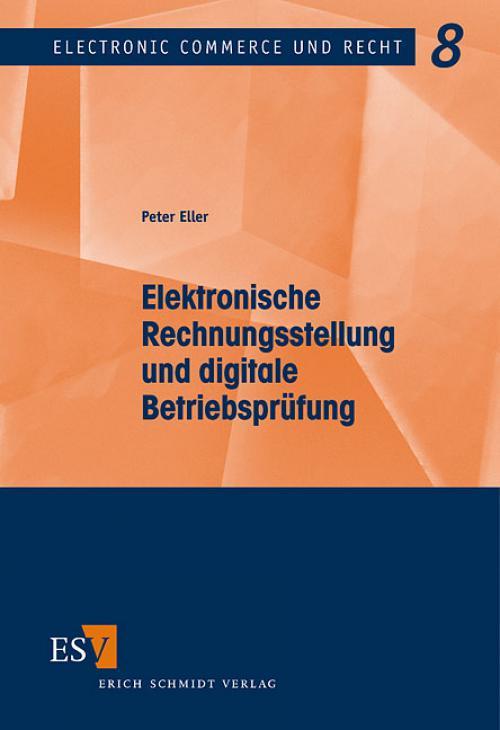Elektronische Rechnungsstellung und digitale Betriebsprüfung cover