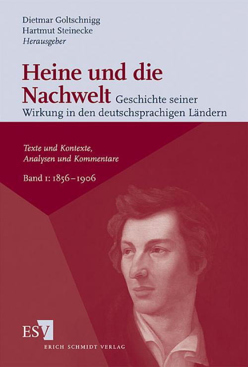 Heine und die Nachwelt Geschichte seiner Wirkung in den deutschsprachigen Ländern cover