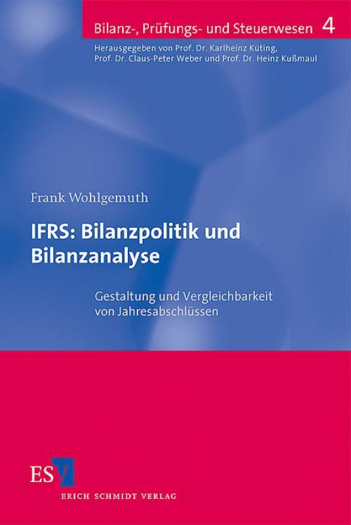 IFRS: Bilanzpolitik und Bilanzanalyse cover