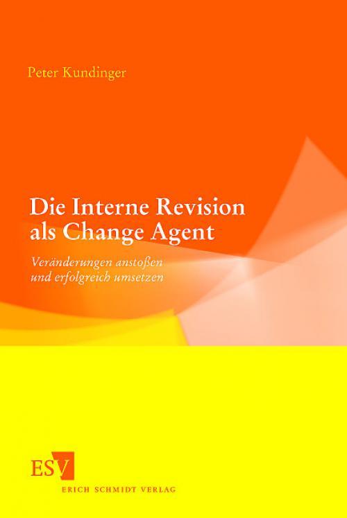Die Interne Revision als Change Agent cover