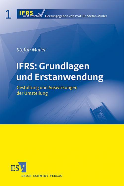 IFRS: Grundlagen und Erstanwendung cover