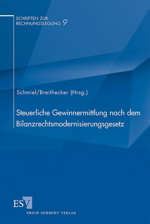 Steuerliche Gewinnermittlung nach dem Bilanzrechtsmodernisierungsgesetz cover