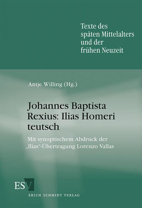 Johannes Baptista Rexius: Ilias Homeri teutsch cover