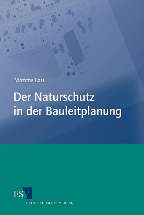 Der Naturschutz in der Bauleitplanung cover