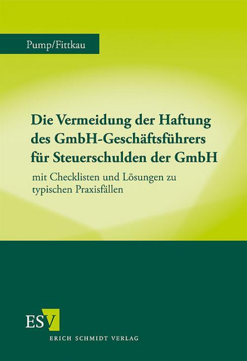 Die Vermeidung der Haftung des GmbH-Geschäftsführers für Steuerschulden der GmbH cover