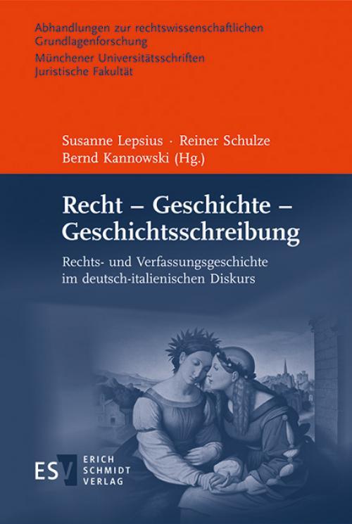 Recht – Geschichte – Geschichtsschreibung cover