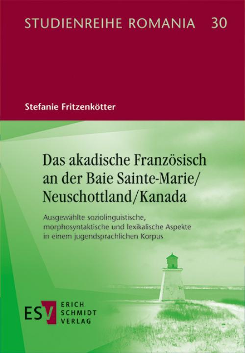 Das akadische Französisch an der Baie Sainte-Marie/Neuschottland/Kanada cover