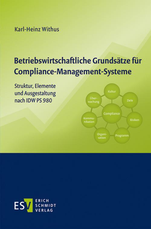 Betriebswirtschaftliche Grundsätze für Compliance-Management-Systeme cover