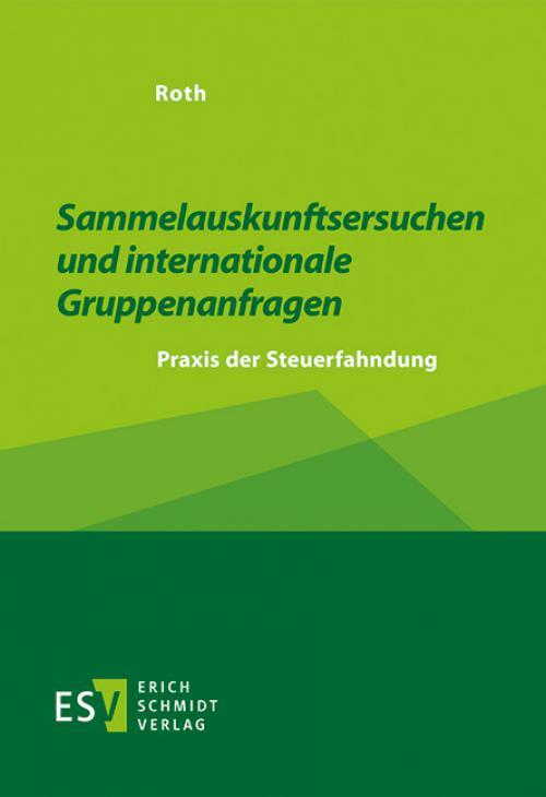 Sammelauskunftsersuchen und internationale Gruppenanfragen cover