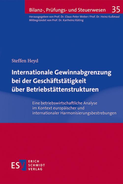 Internationale Gewinnabgrenzung bei der Geschäftstätigkeit über Betriebstättenstrukturen cover