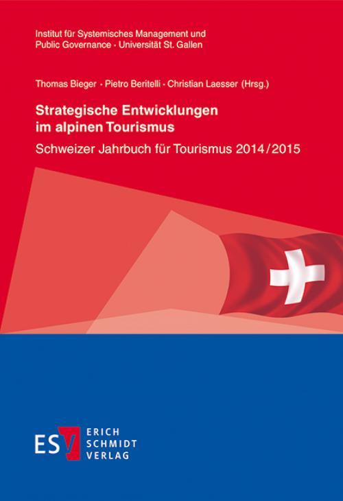Strategische Entwicklungen im alpinen Tourismus cover